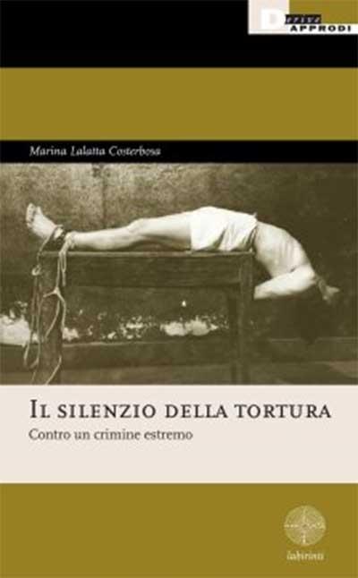 Il silenzio della tortura