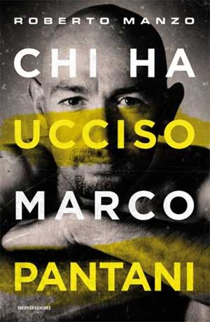 Chi ha ucciso Marco Pantani. Novità in libreria