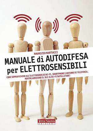 Manuale di autodifesa per elettrosensibili