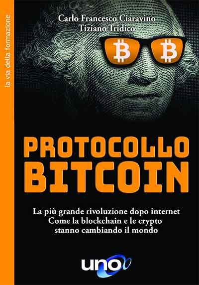 Protocollo bitcoin - Carlo Ciaravino e Tiziano Tridico